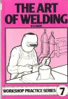 The Art of Welding by W.A. Vause (Paperback, 1985)